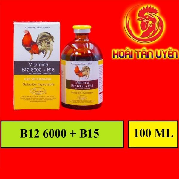 VITAMIN B12 6000+B15 dinh dưỡng dành cho gà đá CHAI 100ML