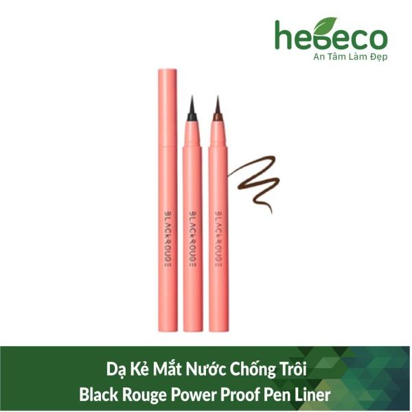 Dạ kẻ mắt nước chống trôi black rouge power proof pen liner - hàn quốc, cam kết hàng đúng mô tả, chất lượng đảm bảo an toàn đến sức khỏe người sử dụng giá rẻ