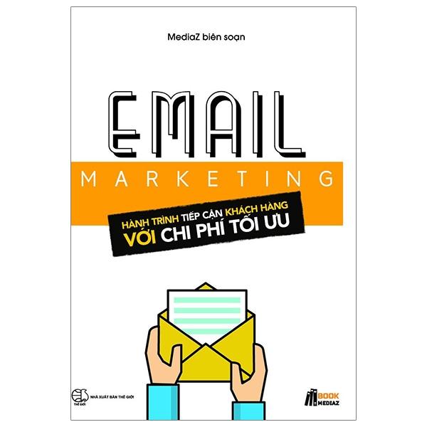 Fahasa - Email Marketing - Hành Trình Tiếp Cận Khách Hàng Với Chi Phí Tối Ưu