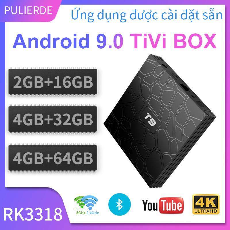 [Hot Deal][Hộp TV Thông Minh]T9 Tivi Box Android 9.0 2GB/4GB RAM 16GB/32GB/64GB ROM 5GHz Wifi RK3318 Hỗ Trợ Bluetooth 4K Smart TV Box Media Player Với Giá Sốc