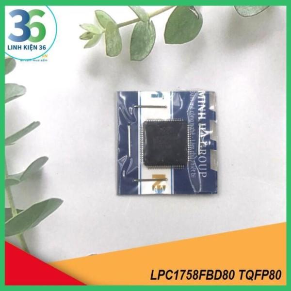 Bảng giá Vi Điều Khiển , Vi Xử Lý NPX LPC1758FBD80 TQFP80 Phong Vũ