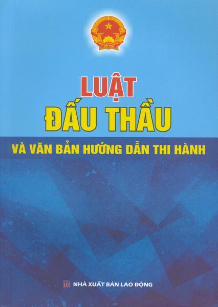 Mua Luật Đấu Thầu và Văn bản hướng dẫn thi hành
