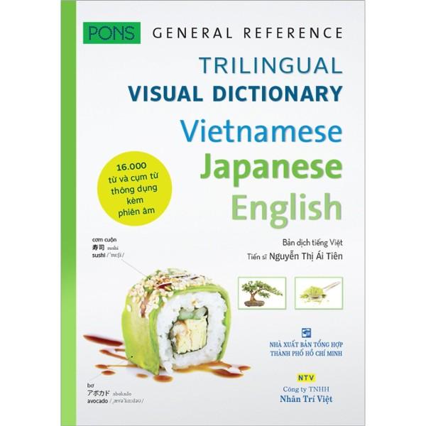 Sách - Trilinggual Visual Dictionary Vietnamesse Japanese English - 16.000 Từ Và Cụm Từ Thông Dụng Kèm Phiên Âm
