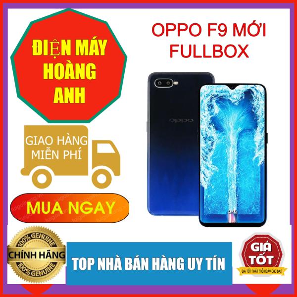 [RẺ VÔ ĐỊCH] Điện thoại OPPO F9 Pro 2 SIm RAM 6GB/128Gb  MỚI  MediaTek Helio P60 8 nhân - BẢO HÀNH 12 THÁNG