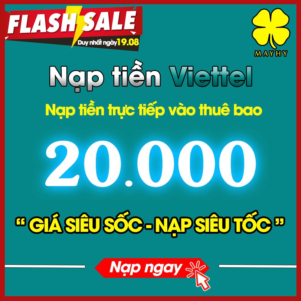 Nạp tiền Viettel 20.000 - Nạp tiền trực tiếp Thuê bao trả trước - Giới hạn 3 sản phẩm/khách hàng