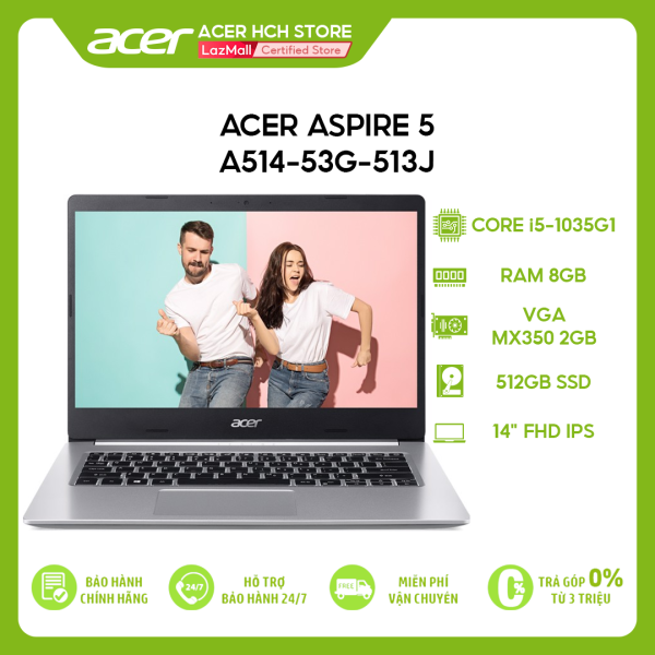 Bảng giá Laptop Acer Aspire 5 A514-53G-513J i5-1035G1 | 8GB | 512GB | VGA MX350 2GB | 14 FHD | Win 10 Phong Vũ