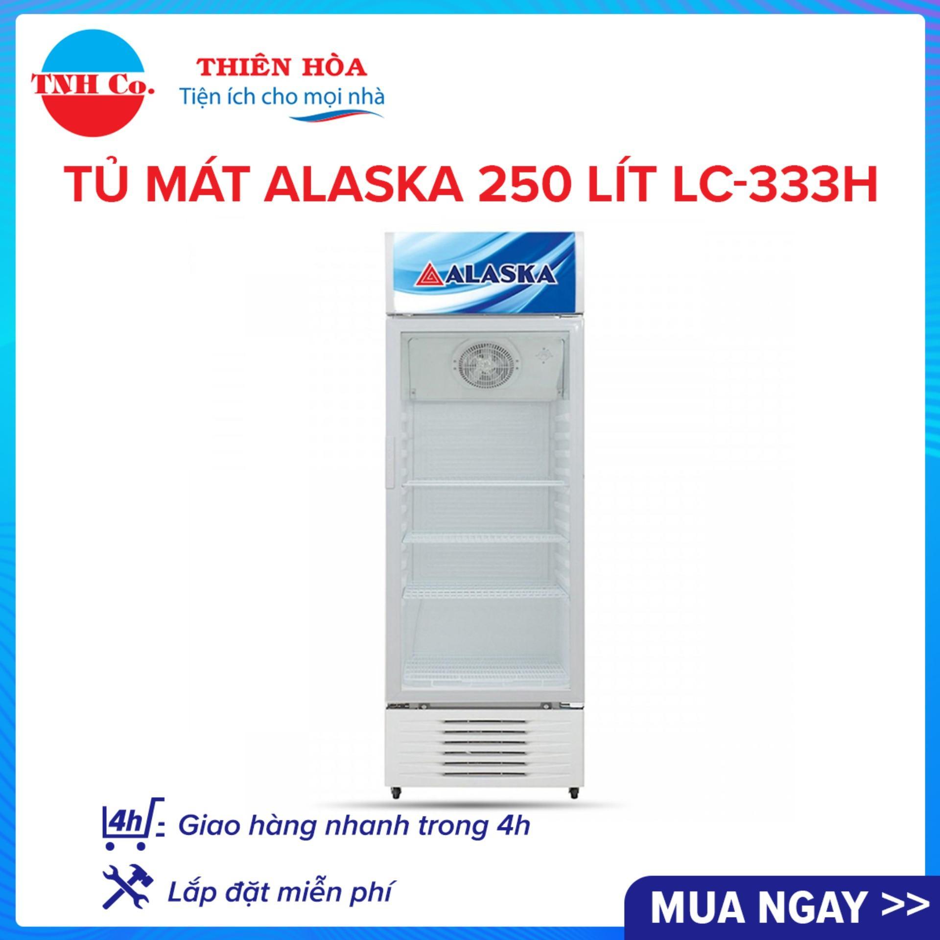 Bảng giá Tủ mát Alaska 250 lít LC-333H Điện máy Pico