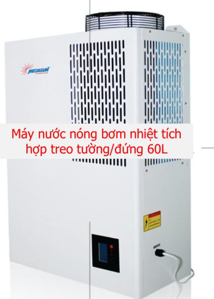 Bảng giá Megasun - Máy nước nóng bơm nhiệt tích hợp treo tường 60L