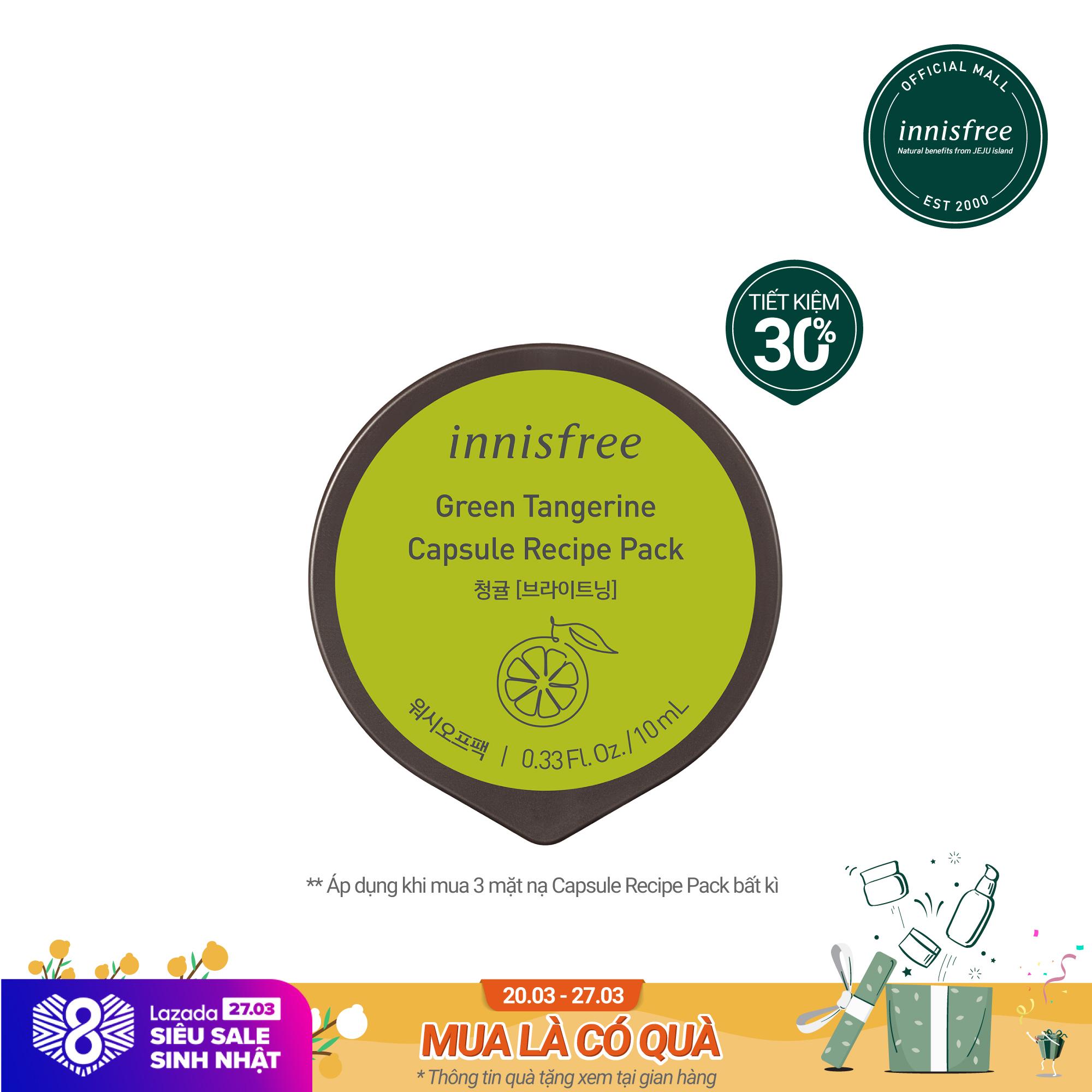 Mặt nạ rửa dạng hũ từ quýt xanh innisfree Capsule Recipe Pack Green Tangerine 10ml cao cấp