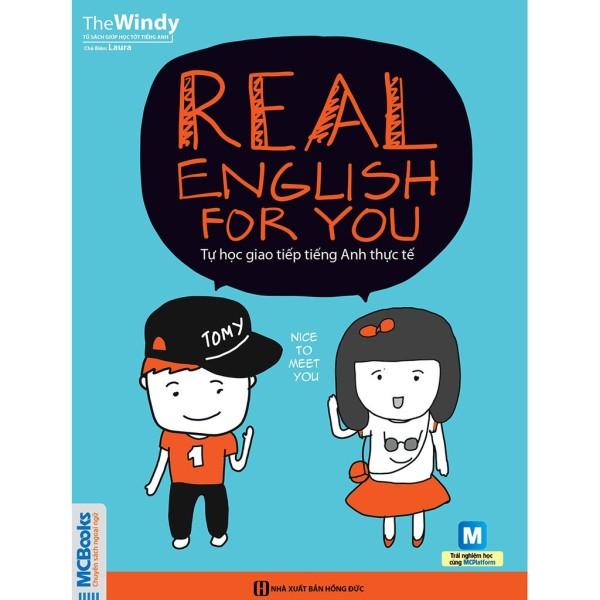 Sách - Tự Học Giao Tiếp Tiếng Anh Thực Tế - Real English For You Tặng Kèm Bookmark
