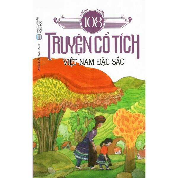 Mua 108 Truyện Cổ Tích Việt Nam Đặc Sắc ( Tái Bản )