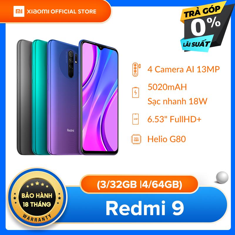 [XIAOMI OFFICIAL] Điện thoại Xiaomi Redmi 9 3GB/32GB   4GB/64GB - Chip Helio G80 8 nhân , Màn hình 6.53 FHD+, Camera 12MP, Pin 5020 mAh sạc nhanh 18W, Cảm biến vân tay- TRẢ GÓP 0% - BH Chính hãng 18 tháng