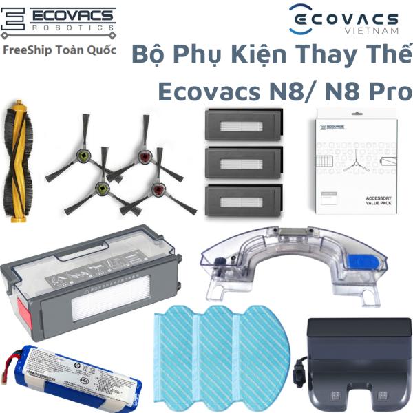 Phụ Kiện Robot Hút Bụi ECOVACS N8/ N8 Pro - Khăn lau robot hút bụi , hộp phụ kiện thay thế robot hút bụi , dock sạc , pin robot hút bụi , ngăn đựng nước robot hút bụi , ngăn đựng rác robot hút bụi , ngăn lau rung robot hút bụi