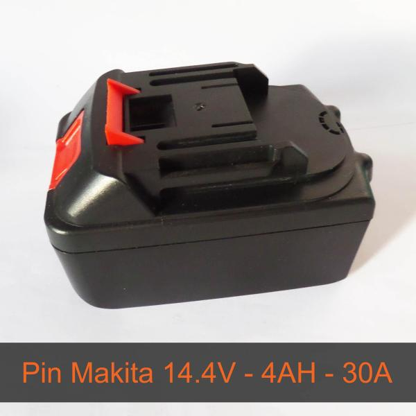 Pin Makita 14.4V - Dung lượng 4AH - Mạch Bảo vệ 30A -  Cổng sạc DC 5.5*2.5mm