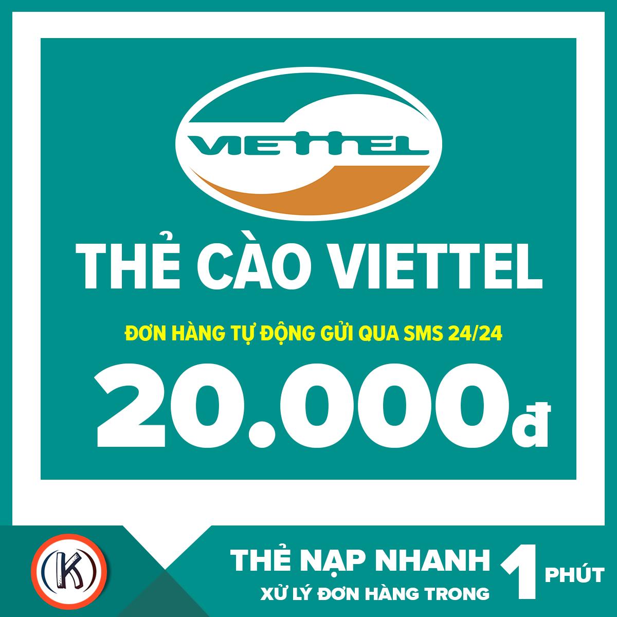 Thẻ cào viettel 20.000 đ (Đơn hàng tự động gửi qua Email 24/24)