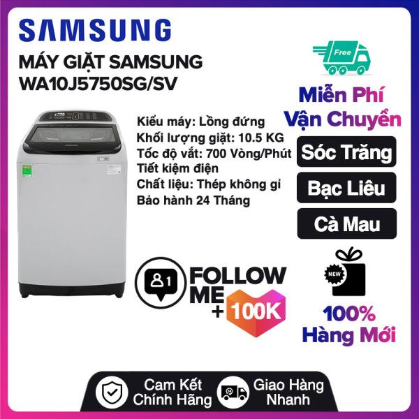 Bảng giá Máy giặt Samsung Inverter 10.5 kg WA10J5750SG/SV Miễn phí vận chuyển nội thành Sóc Trăng, Bạc Liêu, Cà Mau Điện máy Pico