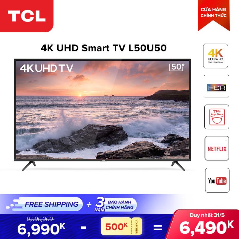 Bảng giá Smart TV 50 inch TCL 4K UHD wifi - L50U50 - HDR, Micro Dimming, Dolby, T-cast - Tivi giá rẻ chất lượng - Bảo hành 3 năm