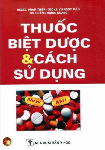 Mua Thuốc Biệt Dược & Cách Sử Dụng (Bìa Cứng)