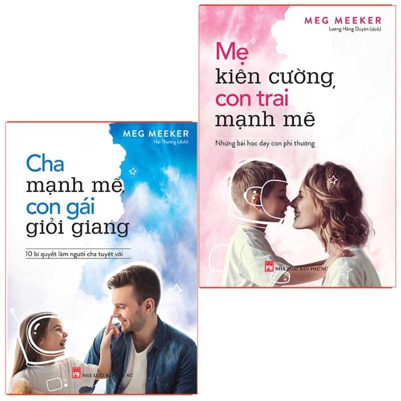 Sách: Combo Cha Mạnh Mẽ, Mẹ Kiên Cường
