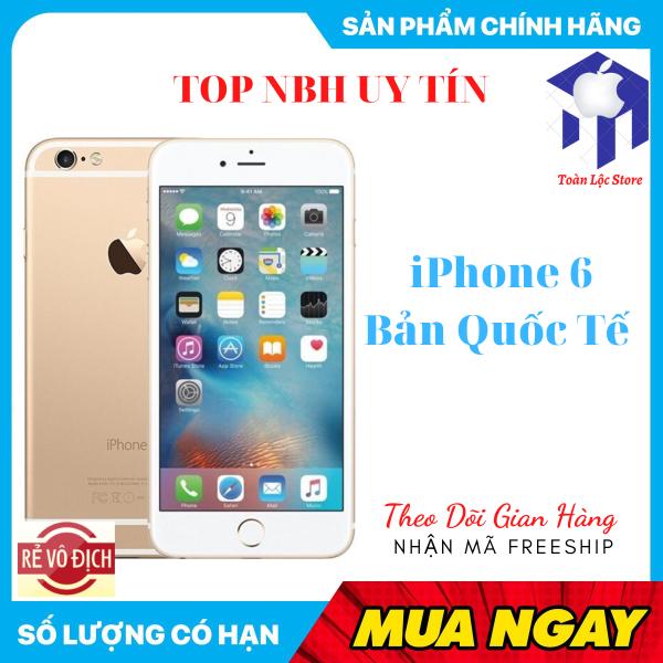 Apple Iphone 6 64GB Bản Quốc tế Mới Fullbox Full Chức Năng Tặng Ốp Lưng  Bao đổi 7 ngày tận nhà miễn phí  - Đổi trả miễn phí - Yên tâm mua sắm Điện thoại giá rẻ, điện thoại smartphone, Điện thoại thông miNH