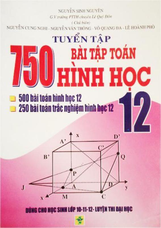 Mua Tuyển tập 750 bài tập toán hình học lớp 12
