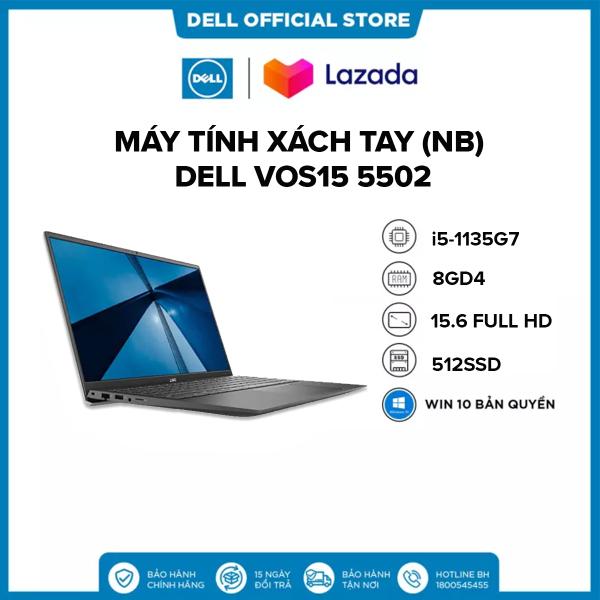 Bảng giá Laptop DELL VOS15 5502 i5-1135G7 | Ram 8GD4 | 512G SSD | 15.6FHD | Win 10 Bản Quyền Phong Vũ