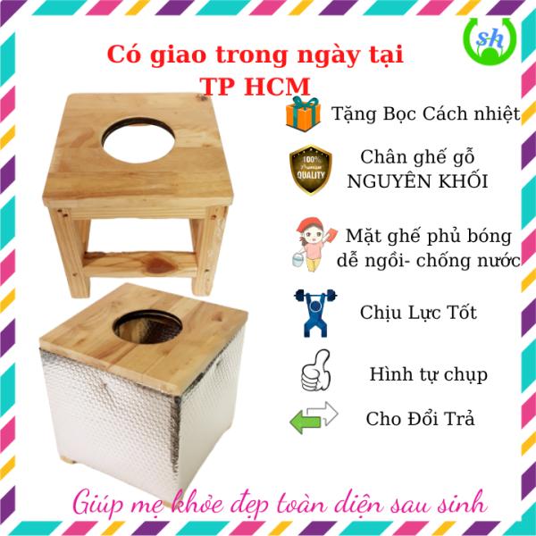 Ghế xông vùng kín bằng gỗ Tặng bọc cách nhiệt và nệm ghế giá rẻ