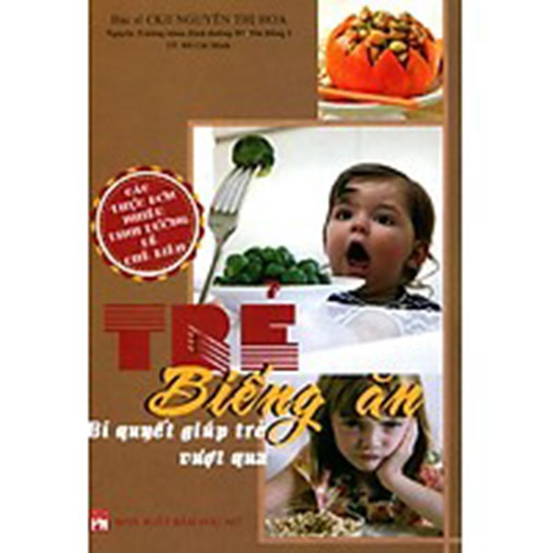 Mua Sách Trẻ biếng ăn - Bs Nguyễn Thị Hoa