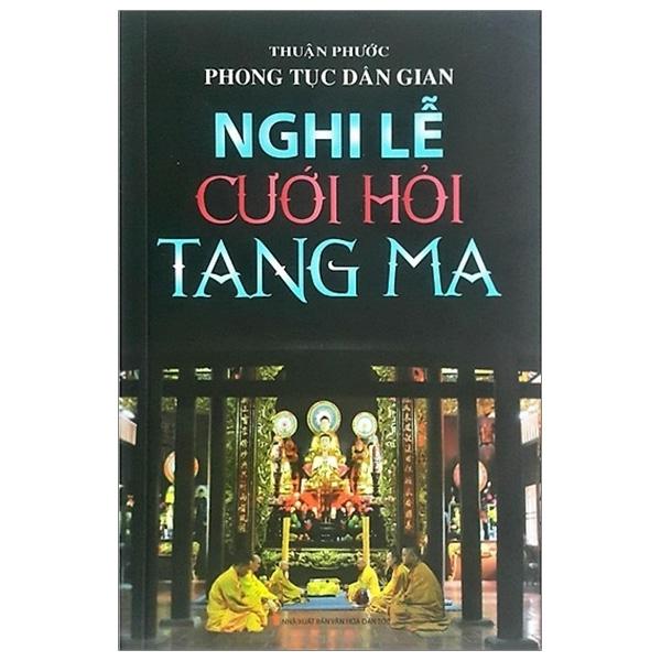 Mua Fahasa - Phong Tục Dân Gian - Nghi Lễ Cưới Hỏi Tang Ma