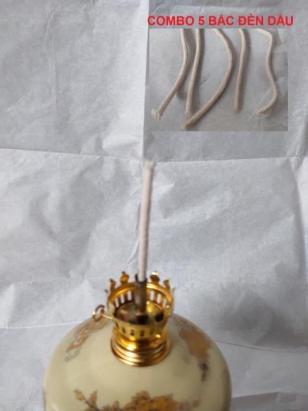 Combo 5 bấc đèn dầu loại đẹp