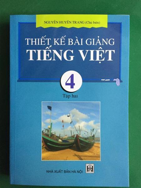 Mua Thiết Kế Bài Giảng Tiếng Việt 4 Tập 2