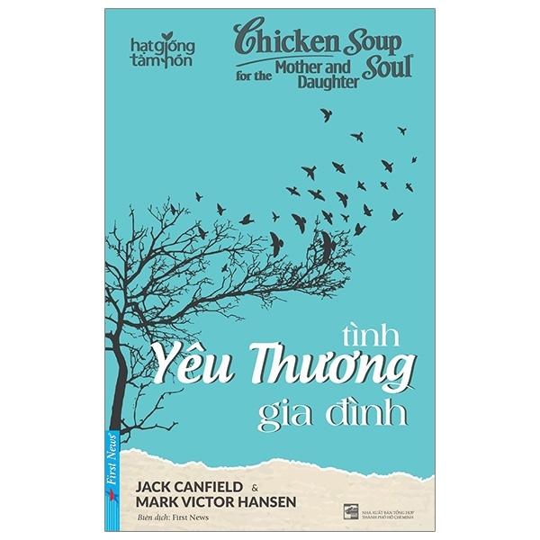 Fahasa - Chicken Soup For The Soul - Tình Yêu Thương Gia Đình