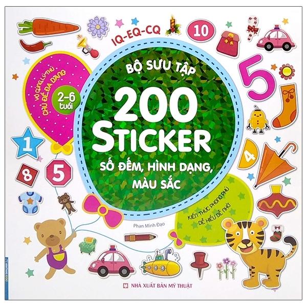 Fahasa - Bộ Sưu Tập 200 Sticker - Số Đếm, Hình Dạng, Màu Sắc (Tái Bản 2021)