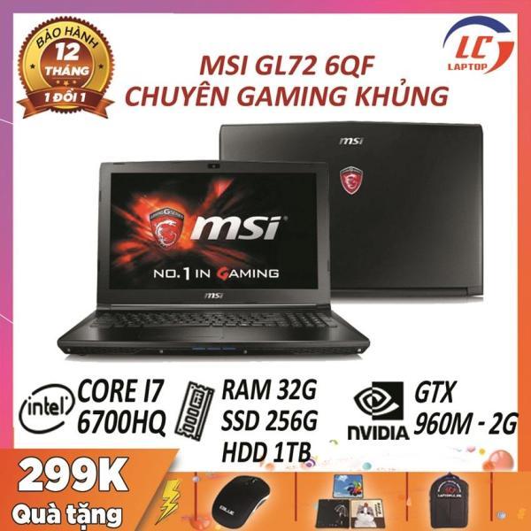 Bảng giá Laptop chuyên game MSI GL72 6QF core i7-6700HQ - VGA Nvidia GTX 960M- 2G, màn 17.3  FullHD,laptop game Phong Vũ