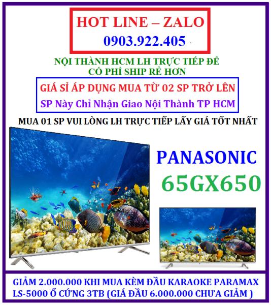 Bảng giá Smart Tivi 4K Panasonic 65 Inch TH-65GX650V CHÍNH HÃNG