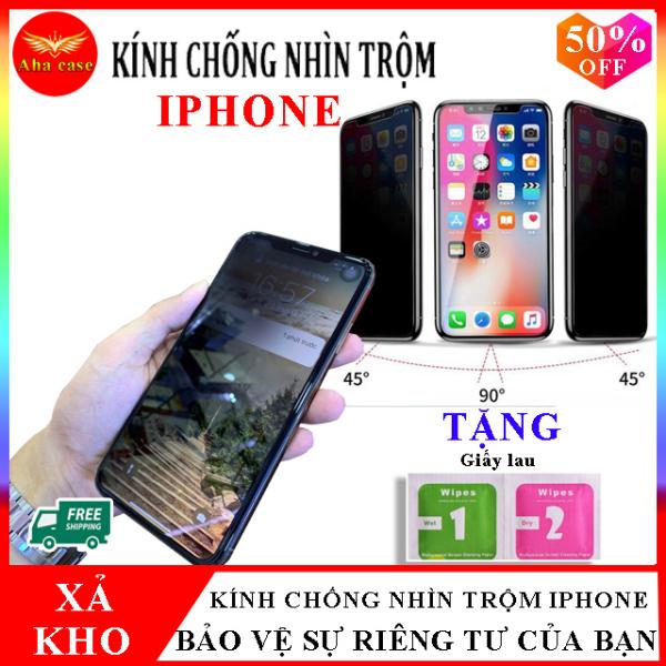 Giá Kính Chống Nhìn Trộm iPhone thách thức mọi ánh nhìn, Kính cường lực Iphone có tất cả các dòng iphone 6/6s, 6Plus/6s Plus, 7/8, 7Plus/8Plus, X/Xs, Xr, Xs Max, 11 Pro / 11 Pro Max, Mua kính chống nhìn trộm iPhone tặng kèm giấy lau, Aha Case