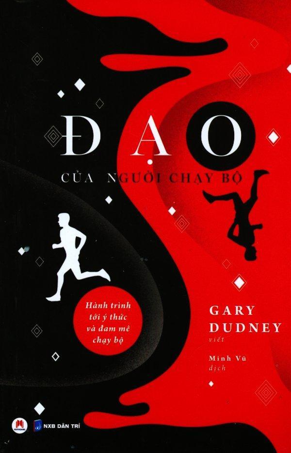 Mua Đạo Của Người Chạy Bộ - Gary Dudney,Minh Vũ