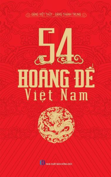 Mua 54 Vị Hoàng Đế Việt Nam