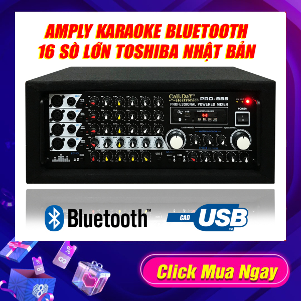 [ Tặng ngay 2 Micro không Dây loại hát hay ] Amply Bluetooth Sân Khấu Karaoke Hội Thảo Gia Đình Cali.D&Y PRO-999,16 sò lớn Toshiba Japan thùng bọc nỉ