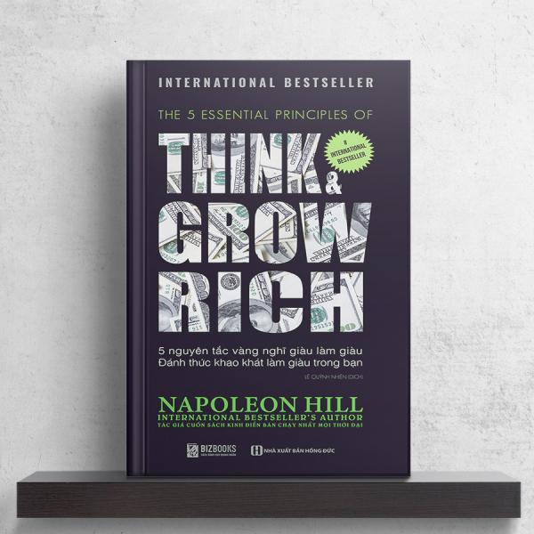 Mua 5 nguyên tắc vàng nghĩ giàu làm giàu – Đánh thức khao khát làm giàu trong bạn