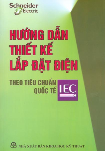 Mua Hướng Dẫn Thiết Kế Lắp Đặt Điện Theo Tiêu Chuẩn Quốc Tế IEC