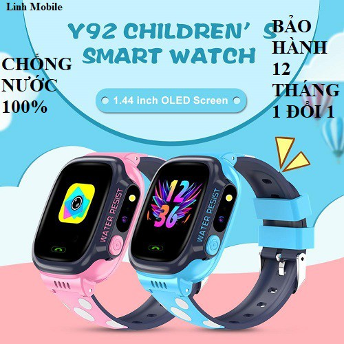 Đồng hồ định vị trẻ em Y92, Đồng hồ thông minh trẻ em Y92, Giám sát bé từ xa, nghe gọi chống nướC, có tiếng việt, Hỗ Trợ Camera, Tích Hợp Đèn Pin, Gọi Video HD 4G Full Netcom hỗ trợ camera, gọi video call 4G LTE, smartwatch.
