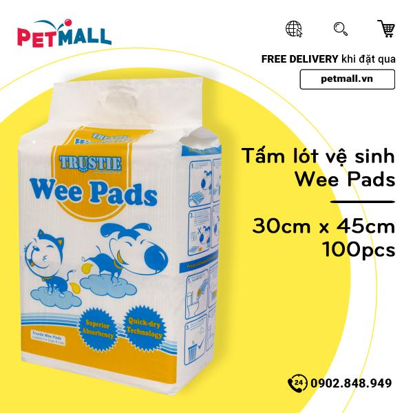 Tấm lót vệ sinh chó Wee Pads 30cm x 45cm - 100pcs thấm hút khoá mùi hôi