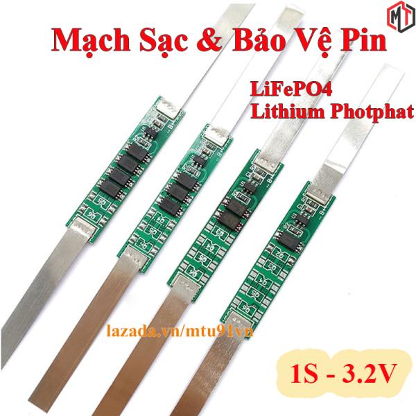 Mạch sạc và bảo vệ pin 1S 3.2V LiFePO4 - Lithium Sắt Photphat - Pin 32650