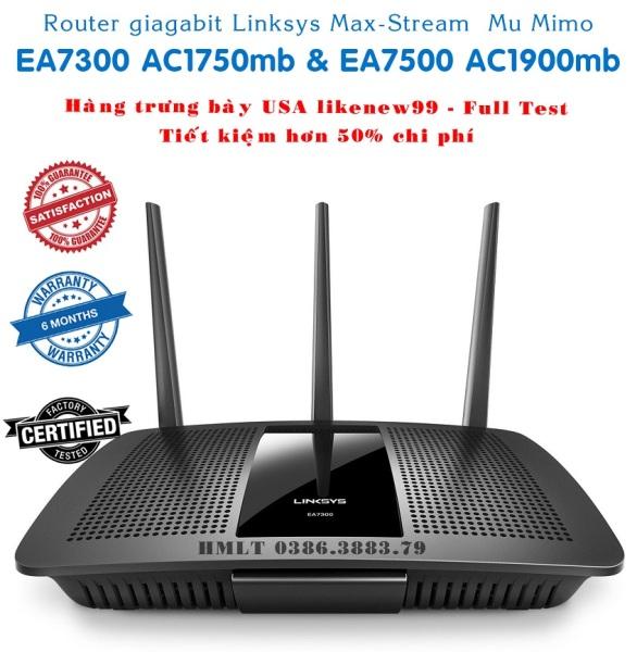 Bảng giá Bộ phát Wifi Linksys Max-stream Wifi 2 băng tầng , Mu-Mimo EA7300 AC1750mb & EA7500 AC1900mb US gửi về cho likenew99%. Phong Vũ