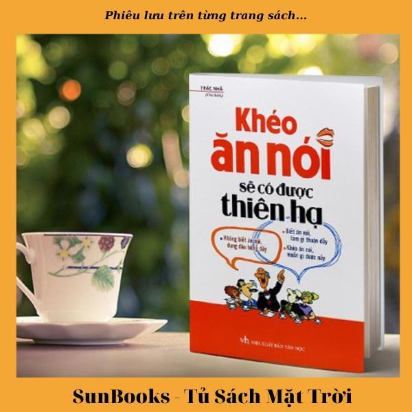 Sách Khéo Ăn Nói Sẽ Có Được Thiên Hạ - Tặng kèm kẹp sách