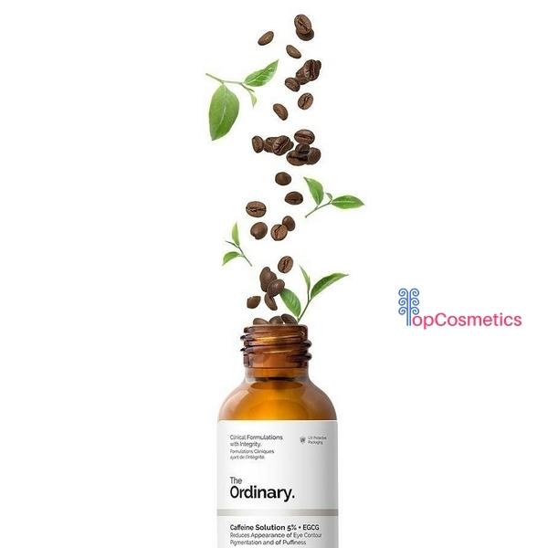 Dưỡng Chất Trị Thâm và Bọng Mắt Serum The Ordinary Caffeine Solution 5% + EGCG 30ml Topcosmetics cao cấp
