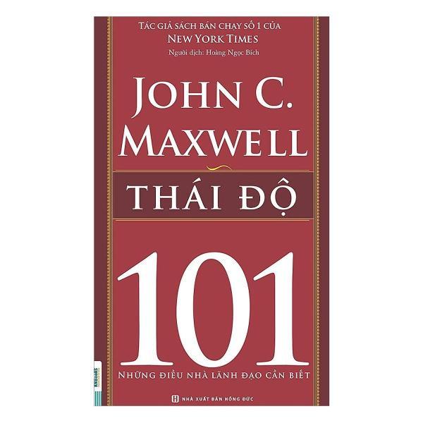 Mua Thái Độ – 101 Những Điều Nhà Lãnh Đạo Cần Biết