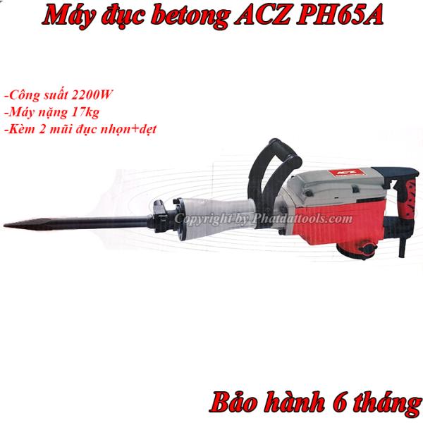 Máy đục betong đại ACZ PH-65A-[Bảo hành 6 tháng]-Kèm 2 mũi đục nhọn+dẹt