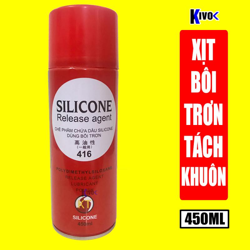 Chai Xịt Bôi Trơn Silicon Release Agent 416 450ml - Dầu Tách Khuôn Tạo Hình Nhựa, Nhựa Cao Su Chống Dính - Kivo